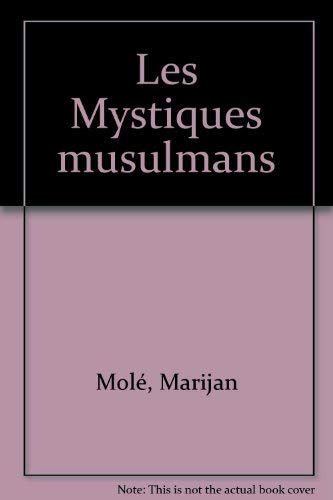 9782866810009: Les mystiques musulmans (French Edition)