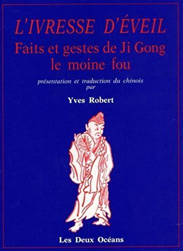 IVRESSE D EVEIL-L- FAITS ET GESTES JI GO: COLLECTIF
