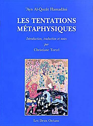 9782866810412: Les tentations métaphysiques