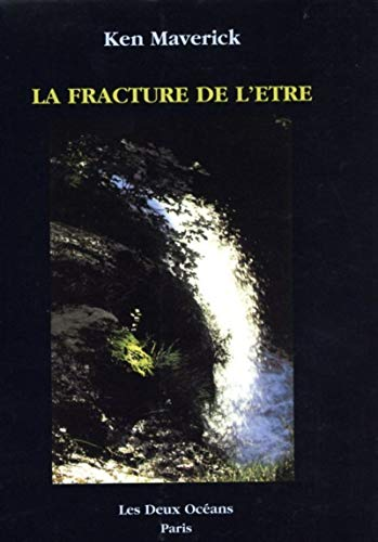 9782866810542: La Fracture de l'Etre