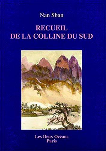 RECUEIL DE LA COLLINE DU SUD: NAN SHAN