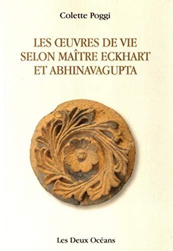 9782866810863: les oeuvres de vie selon maitre eckhart et abhinavagupta