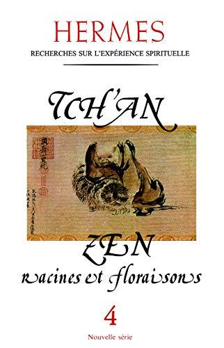 9782866811044: Tch'an zen racines et floraison - hermes n 4 (Hermès)
