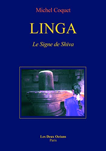 9782866811150: Linga : Le Signe de Shiva