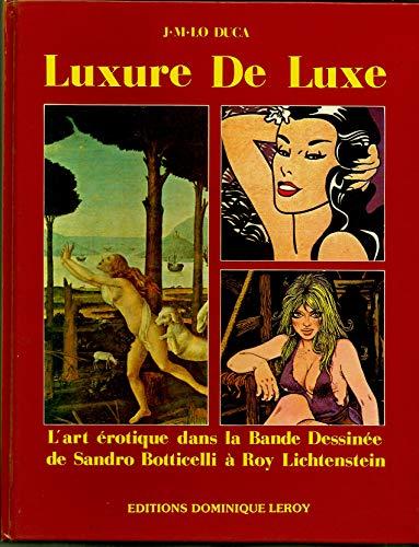 Luxure De Luxe: Duca, J.M. Lo