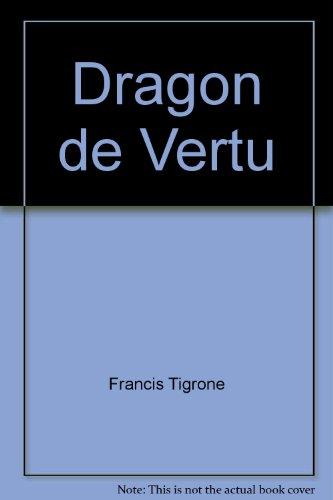 9782866881269: Dragon de vertu