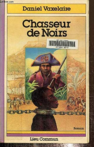 9782867050039: Chasseurs de Noirs (French Edition)