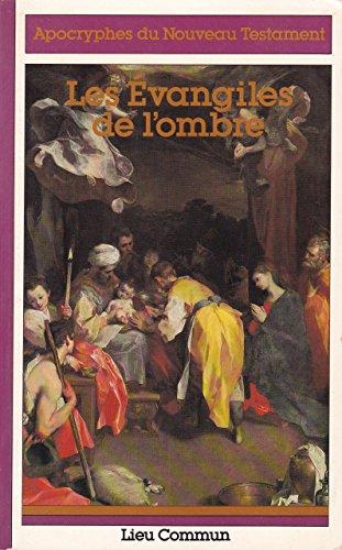 9782867050084: Les Évangiles de l'ombre
