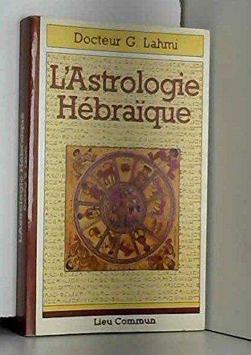 9782867050220: L'astrologie hébraïque (French Edition)