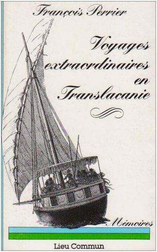 9782867050398: Voyages extraordinaires en Translacanie : [mémoires]