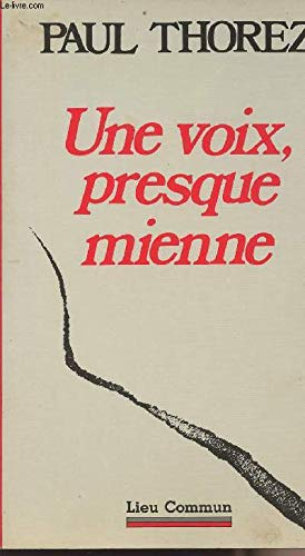 9782867050404: Une voix, presque mienne (French Edition)