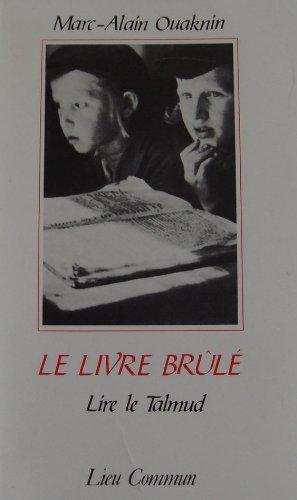 9782867050664: Le livre brule: Lire le Talmud (French Edition)