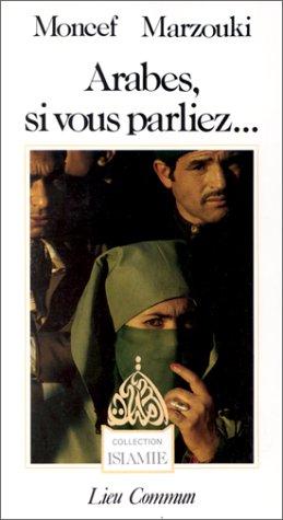 9782867050800: Arabes, si vous parliez...