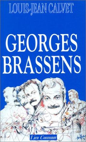 Georges Brassens.: Calvet, Louis-Jean