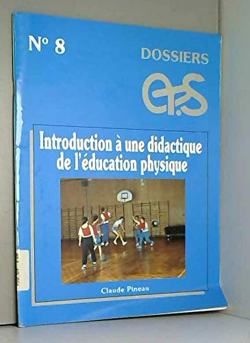 9782867130625: Introduction à une didactique de l'éducation physique