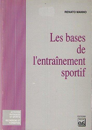 9782867130823: Les bases de l'entra�nement sportif