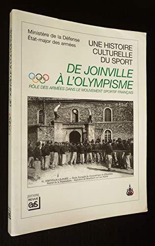 Une histoire culturelle du sport De joinville à l'olympisme: Collectif