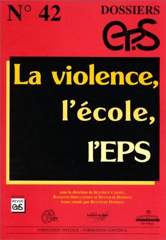 La violence, l'école, l'EPS: Collectif