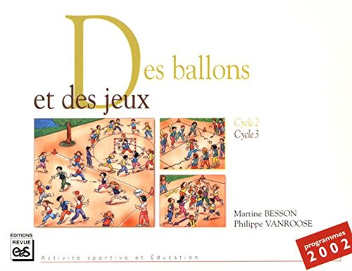 9782867132643: des ballons et des jeux
