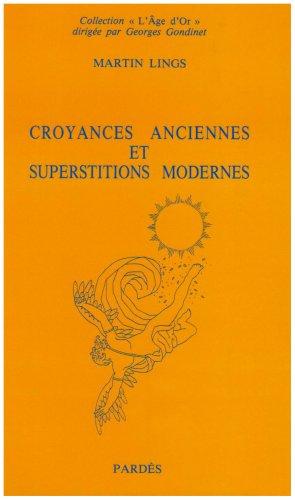 9782867140358: croyances anciennes et superstitions modernes