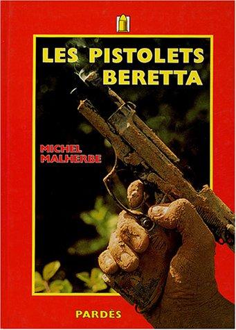 9782867141058: Les pistolets Beretta