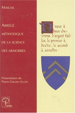 9782867141119: Abr�g� m�thodique de la science des armoiries