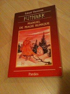 9782867141140: Futhark : Manuel de magie runique