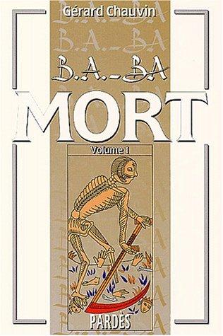 9782867142796: B.A.-BA de la mort - volume 1