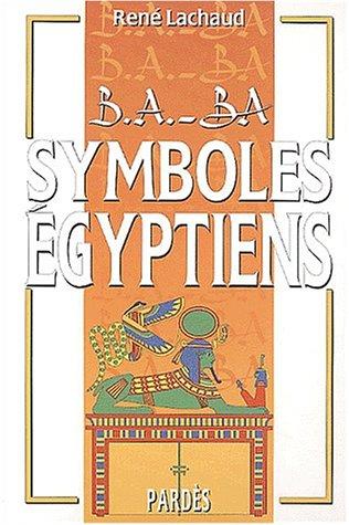 9782867143052: B.A.-BA des symboles égyptiens