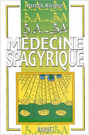 9782867143199: Médecine spagyrique (French Edition)