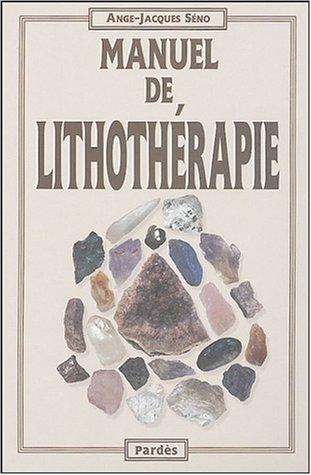 9782867143274: Manuel de lithothérapie