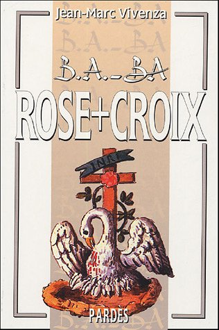 9782867143472: Rose+Croix (French Edition)