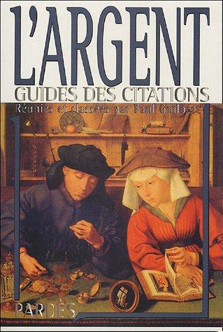 """9782867143571: L'argent (""""Guides des citations"""")"""