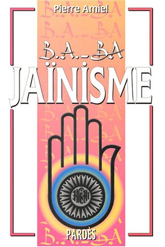 B.a. - ba jainisme: Pierre Amiel