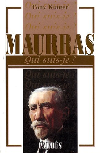 9782867144547: Maurras (French Edition)