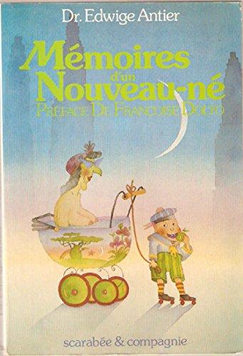 9782867220210: Memoires d'un nouveau-ne