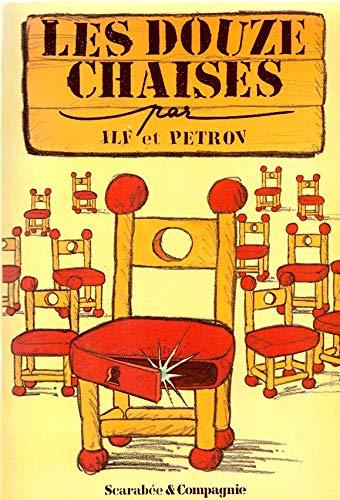 9782867220487: Les douzes chaises : Roman 546 pages : Russe traduit par Alain Pr�chac