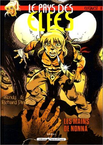 9782867250200: Le Pays des elfes - Elfquest, tome 8 : Les Mains de Nonna