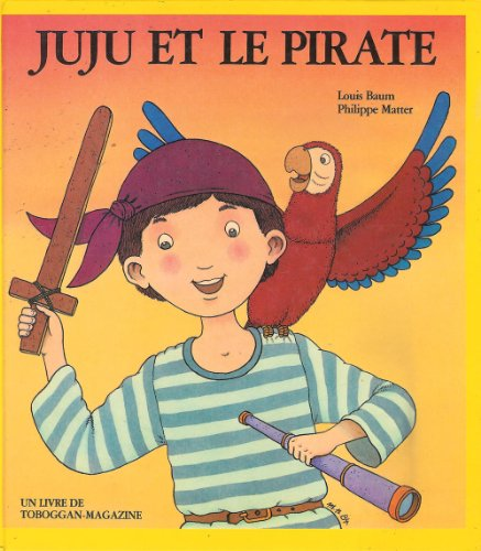 9782867260339: Juju et le pirate alb 070693