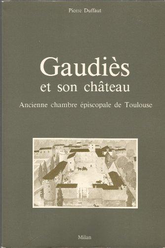 9782867260384: Gaudies et son chateau 070693