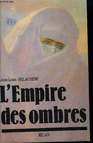 L'empire des ombres: Kossem, 1589-1651 (French Edition)