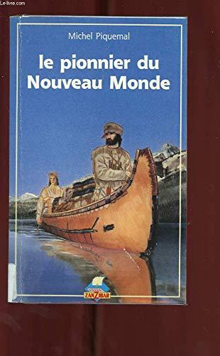 9782867262791: Le pionnier du Nouveau Monde