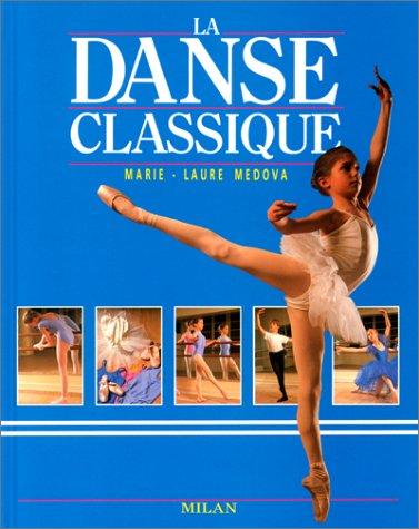 9782867263620: La danse classique