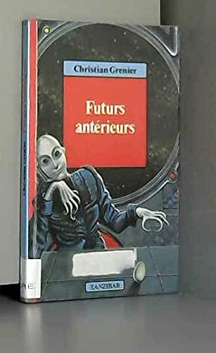 9782867265167: Futurs anterieurs