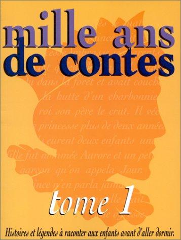 Mille ans de contes, tome 1: Collectif