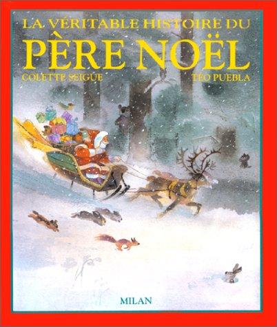 9782867266232: La Véritable histoire du Père Noël