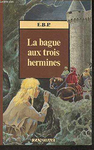 9782867266492: Bague aux trois hermines (la)