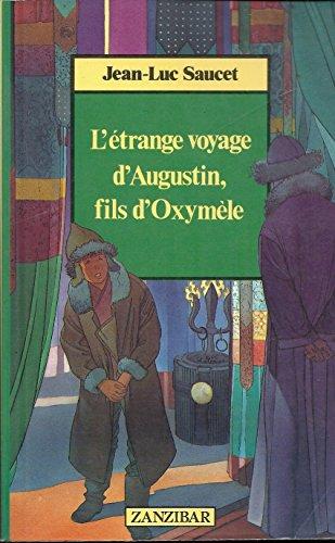 9782867266508: L'�trange voyage d'Augustin, fils d'Oxym�le