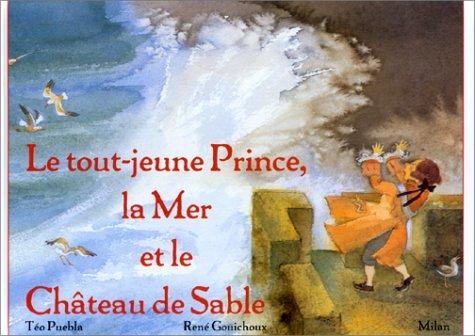 9782867266805: Le Tout Jeune Prince, la mer et le château de sable