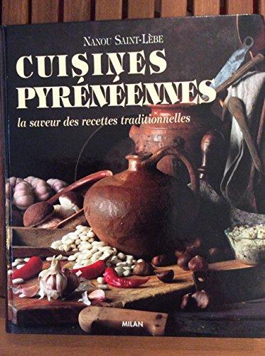 9782867267284: Cuisines pyreneennes : la saveur des recettes traditionnelles